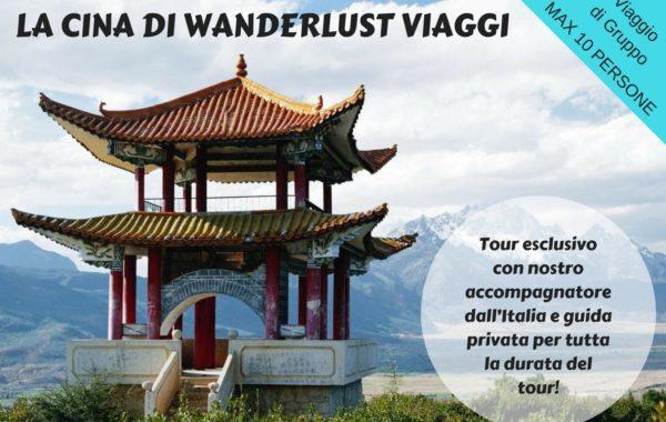 La Cina Di Wanderlust Viaggi! 07/05/2018